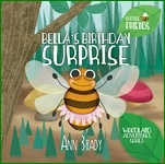 Little Friends Bella's Birthday Surprise book