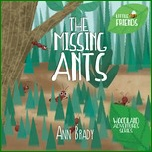 Little Friends The Missing Ants & Ouch It Hurts book